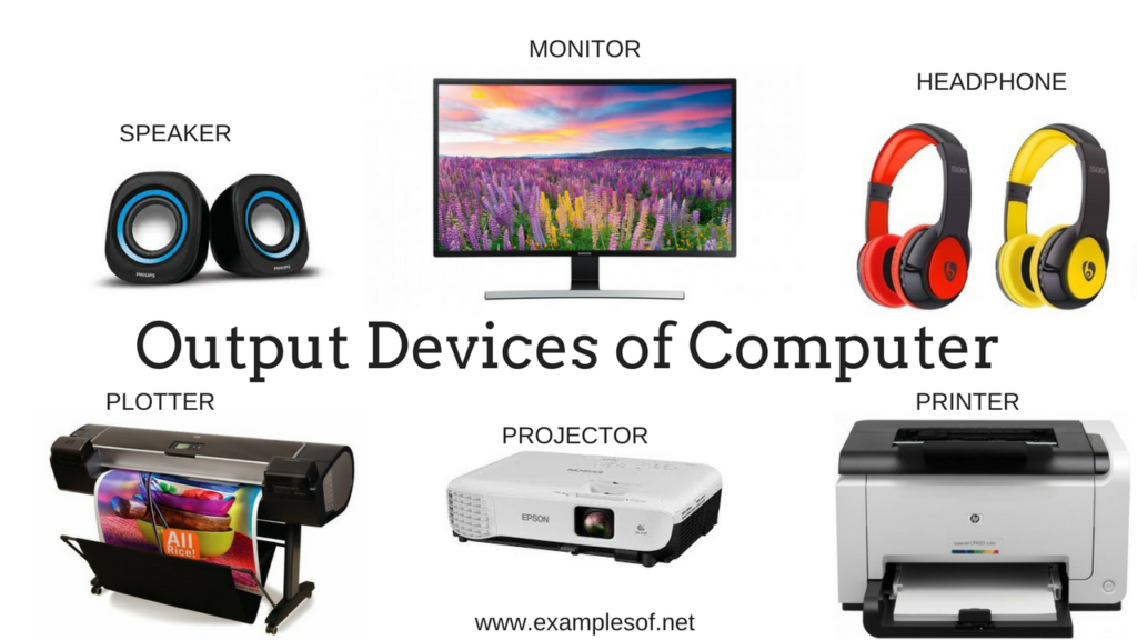 Example of output devices