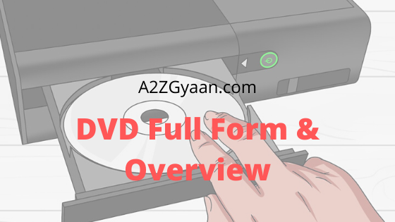 DVD Full Form & Overview
