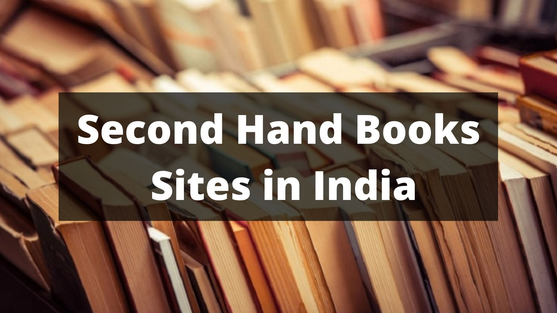 Best Online Second Hand Books Sites in India